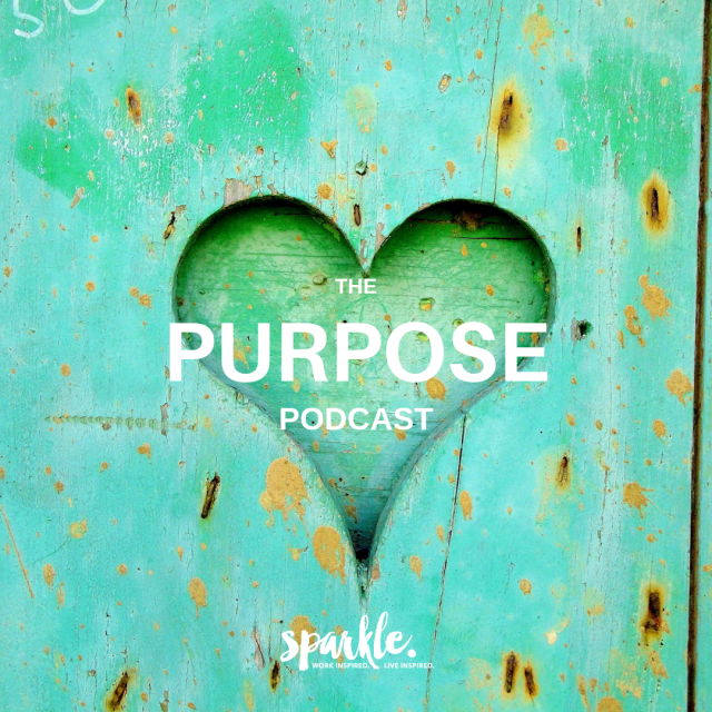 Sparkle Training & Coaching The Purpose Podcast